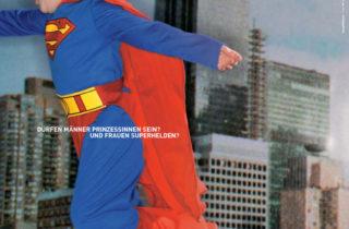 Dürfen Männer Prinzessinnen sein? Und Frauen Superhelden? frauen müssen dürfen dürfen - klub für frauen 2005